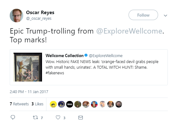 Tweet from Oscar Reyes reading Epic Trump-trolling from @ExploreWellcome. Top Marks! Qupting the Wellcome Collection's 'fake news' tweet about an orange devil